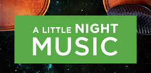 A Little Night Music Smiles Big